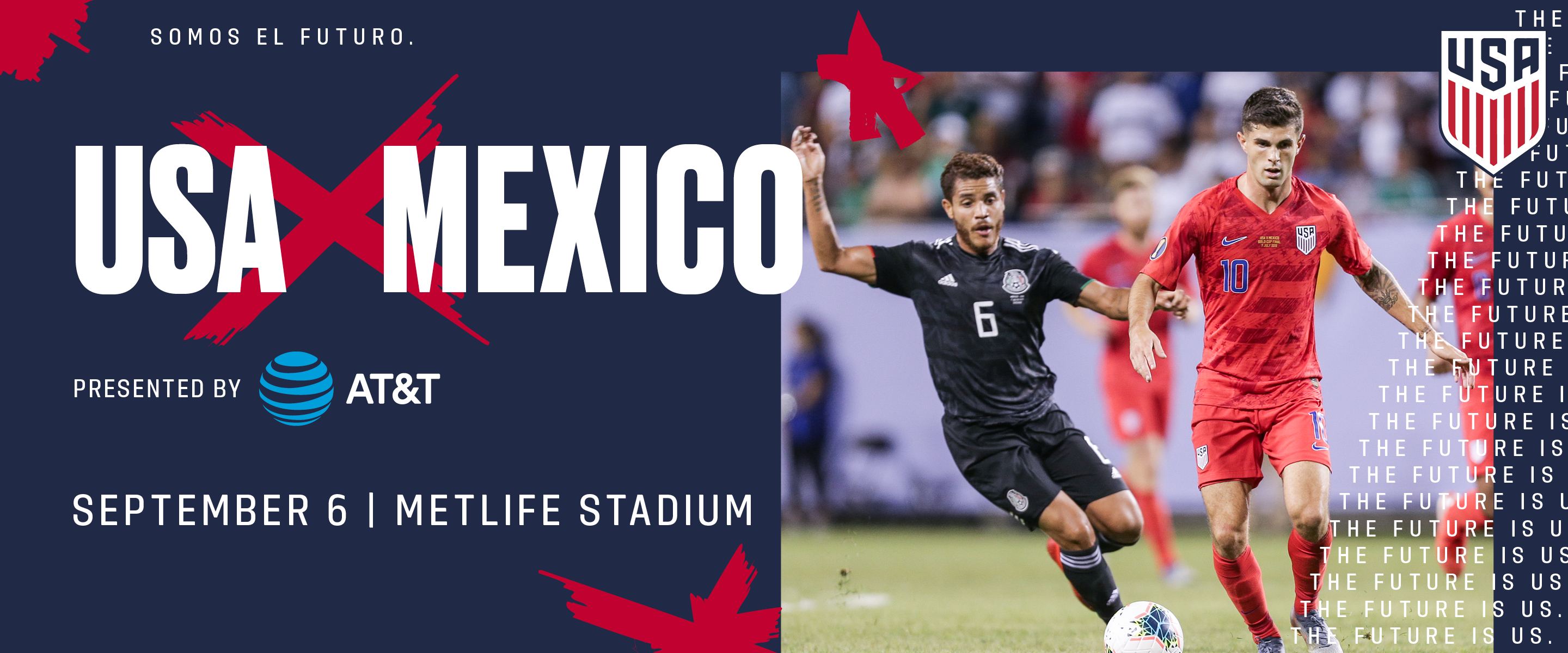 USA vs Mexico Announced – MetLife on Sept. 6th - Tickets on Sale July 16th – Presented by AT&T