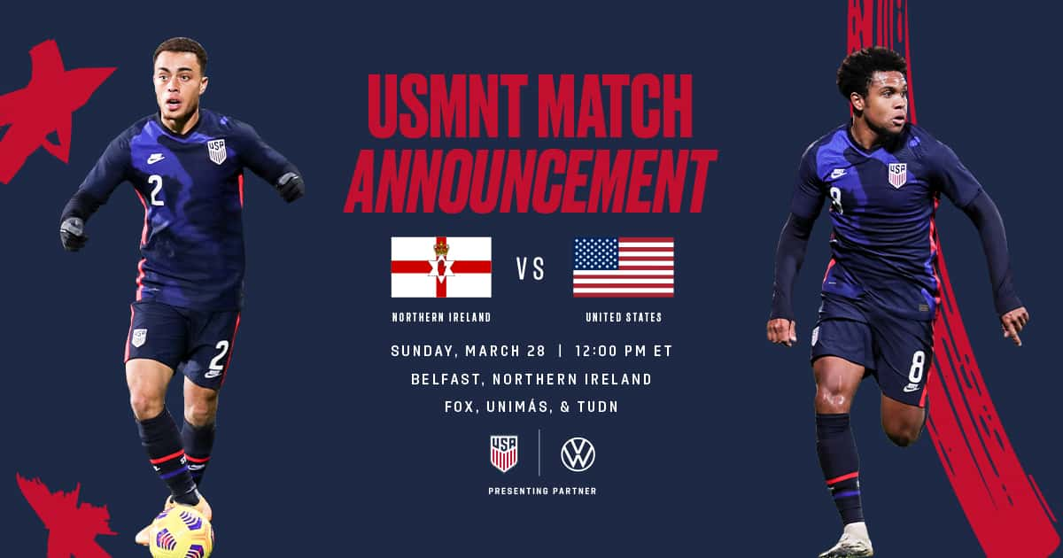 U.S. Men's National Team Returns to Action Against Northern Ireland on March 28 in Belfast
