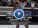 Law 8 The Start and Restart of Play