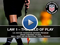 Law 1 The Field of Play
