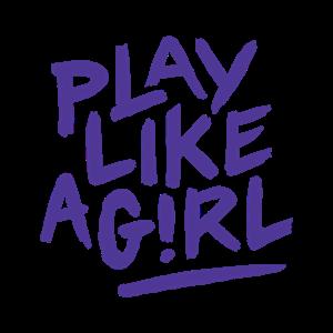 Play Like a Girl!